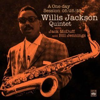 Willis Jackson Quintet. A One day Session 05/25/59: Music