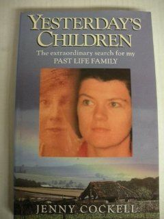Yesterday's Children: The Search for My Family from the past: Jenny Cockell: 9780749912406: Books