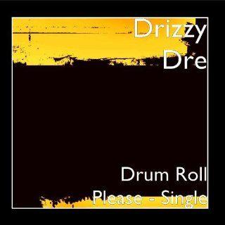 Drum Roll Please   Single: Music