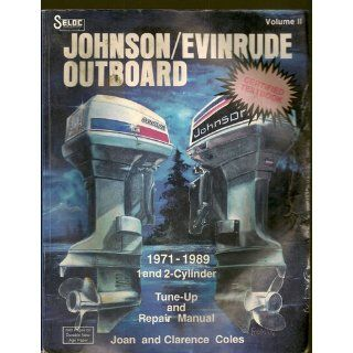 Johnson/Evinrude Outboards 1973 89 Repair Manual: Clarence W. Coles, Joan Coles: 0715568000088: Books