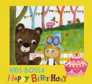 Kids Bossa Present for You  Happy Birthday: Music