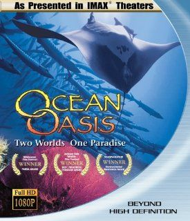 Ocean Oasis (IMAX) Blu ray: na, Previously shown in IMAX theaters nationwide: Movies & TV
