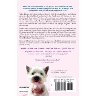 Not Quite A Mom: Kirsten Sawyer: 9780758216649: Books