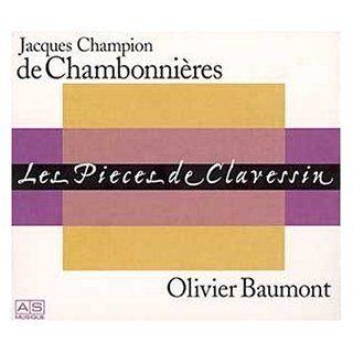Jacques Champion de Chambonnières Les Pièces de Clavessin: Music
