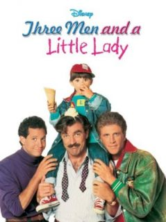 Three Men And A Little Lady: Tom Selleck, Steve Guttenberg, Ted Danson, Nancy Travis:  Instant Video