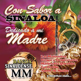 Con Sabor a Sinaloa Dedicado a Mi Madre: Music