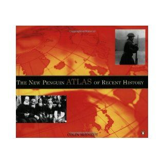 The New Penguin Atlas of Recent History: Europe Since 1815 (9780140515046): Colin McEvedy: Books