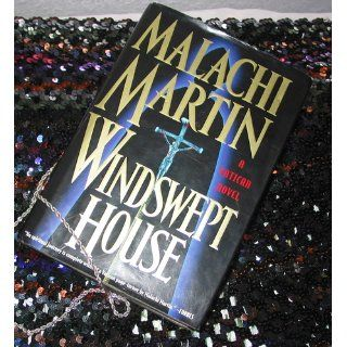 Windswept House (9780385484084): Malachi Martin: Books