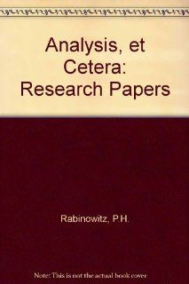 Analysis, Et Cetera: Research Papers Published in Honor of Jurgen Moser's 60th Birthday: Paul H. Rabinowitz, Eduard Zehnder: 9780125742498: Books