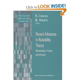 Recent Advances in Reliability Theory: Methodology, Practice, and Inference (Statistics for Industry and Technology) (9781461271246): Nikolaos Limnios, M. Nikulin: Books