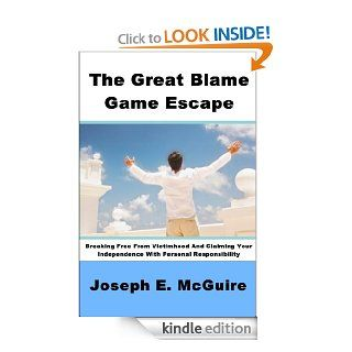 The Great Blame Game Escape eBook: Joseph E. McGuire: Kindle Store