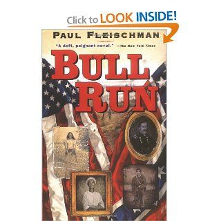 Bull Run: Paul Fleischman: 9780064405881:  Children's Books