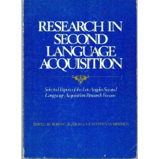 Research in Second Language Acquisition Selected Papers of the Los Angeles Second Language Acquisition Research Forum (Issues in second language research) Stephen D. Krashen 9780883771433 Books