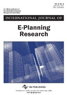 International Journal of E Planning Research, Vol 2 ISS 2: Silva: 9781466633063: Books