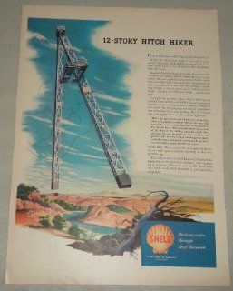 Single Original Vintage Print Ad 1948  Shell Oil Company, 12 story Hitch Hiker (an oil derrick that hitchhikes from job to job) Horizons widen through Shell Research, single original vintage print ad : Everything Else