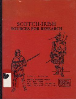 Scotch Irish Sources For Research (9780940764460): Afton E. Reintjes: Books