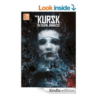The Kursk #1 eBook Sasha Janowicz, James A. Bretney, Andrea Montano, Slawomir Nietupski Kindle Store