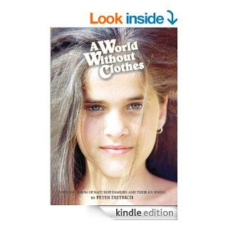 A World Without Clothes   Kindle edition by Peter Dietrich, Bern Loibl. Literature & Fiction Kindle eBooks @ .