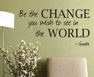 Be the Change You Wish to See in The World Gandhi   Inspirational Motivational Inspiring   Vinyl Lettering Quote, Large Wall Decal Art Letters, Sticker Decoration, Saying Decor   Home Decor Product