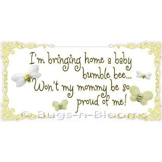 Bringing home a bumblebee mommy be so proud of me! Quote Removable Vinyl Wall Sticker   Saying Bees Bumble Honey Bumblebees Bee Child's Sayings Decals Quotes for Children's, Nursery & Baby's Room Decor, Baby Walls, Girls Bedroom Art Murals