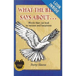 What the Bible Says About Words That Can Lead to Success and Happiness (What the Bible Says About(Oasis Audio)) Patty Sleem 9781885288226 Books