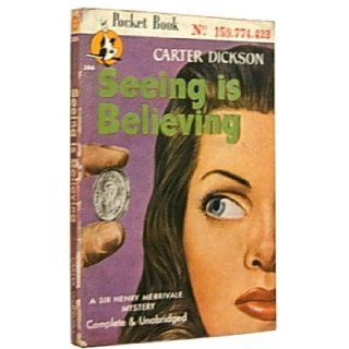 Seeing is believing (Pocket book): Carter Dickson: Books