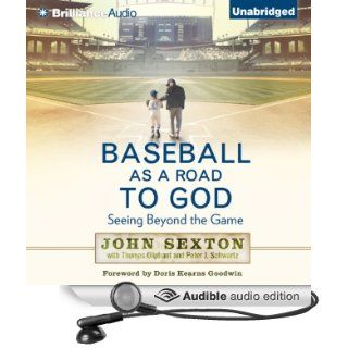 Baseball as a Road to God: Seeing Beyond the Game (Audible Audio Edition): John Sexton, Christopher Lane: Books