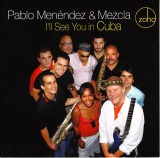I'll See You in Cuba: Music