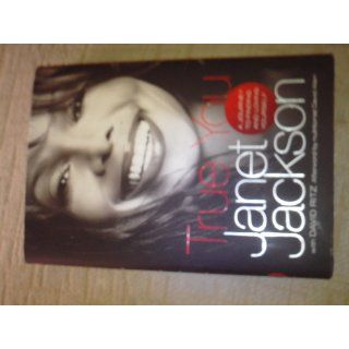 True You A Journey to Finding and Loving Yourself Janet Jackson, David Allen, David Ritz Books