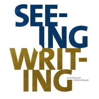 Seeing & Writing Donald McQuade, Christine McQuade 9780312180164 Books