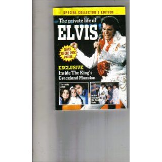 The Private Life of Elvis (Special Collector's Edition, Never Before Seen Photos): American Media Mini Mags: Books