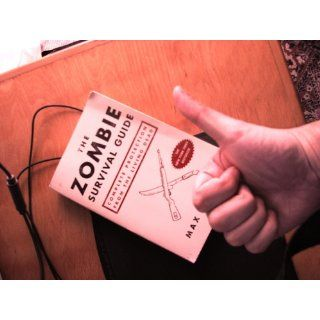 The Zombie Survival Guide: Complete Protection from the Living Dead: Max Brooks: 9781400049622: Books