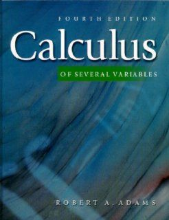 Calculus of Several Variables: Robert Adams: 9780201643886: Books