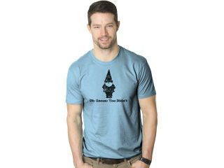 Oh Gnome You Didn't T Shirt Funny Pun Classic Quote Tee 3XL