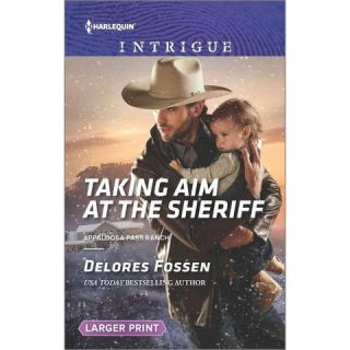 Taking Aim at the Sheriff ( Harlequin Intrigue: Appaloosa Pass Ranch