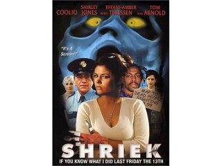 Shriek If You Know What I DidTiffani Amber Thiessen, Tom Arnold, Coolio, Majandra Delfino, Shirley Jones, Simon Rex, Julie Benz
