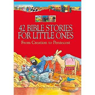42 Bible Stories for Little Ones: From Creation to Pentecost