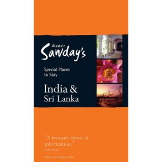 Alastair Sawday's Special Places to Stay India & Sri Lanka