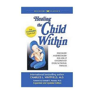 Healing the Child Within (Reprint) (Paperback)