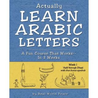 Actually Learn Arabic Letters Week 1: 'Aalif Through Dhaal