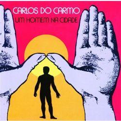 CARLOS DO CARMO   UM HOMEM NA CIDADE   13487836