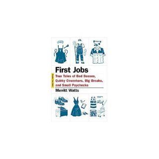 First Jobs ( Picador True Tales) (Paperback)