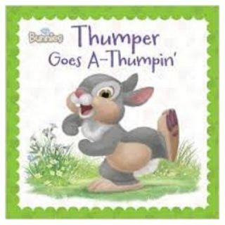 Disney Bunnies: Thumper Goes A Thumpin by Laura Driscoll, Lori