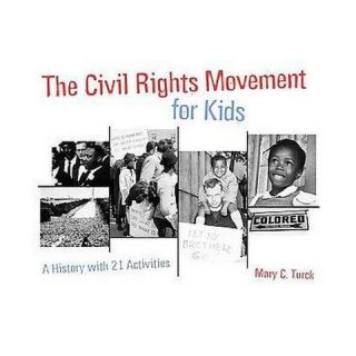 The Civil Rights Movement for Kids (Paperback)