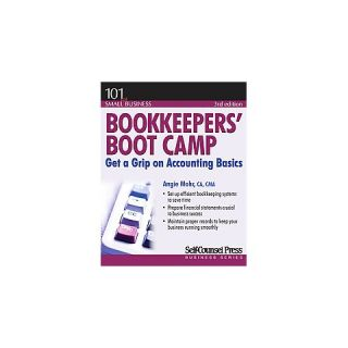 Bookkeepers Boot Camp ( 101 for Small Business) (Paperback)