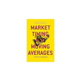 Market Timing and Moving Averages (Hardcover)