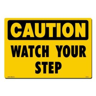Lynch Sign 14 in. x 10 in. Black on Yellow Plastic Caution Watch Your Step Sign CS 32